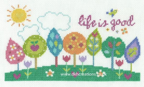 Life Is Good Cross Stitch Kit